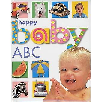 Happy Baby - ABC by Roger Priddy - Sarah Kappely - 9780312491697 Book