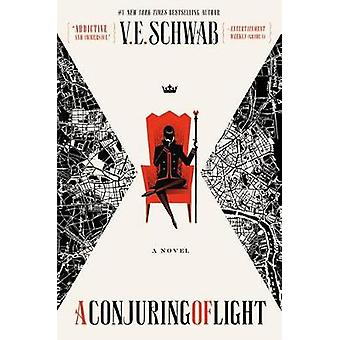 A Conjuring of Light by V E Schwab - 9780765387462 Book