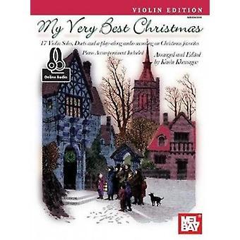 My Very Best Christmas - Violin Edition by Karen Khanagov - 978078669