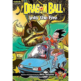 Dragon Ball - Volume 3 - Into the Fire by Akira Toriyama - Gerard Jone