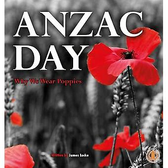 ANZAC Day by James Locke - 9781776500758 Book