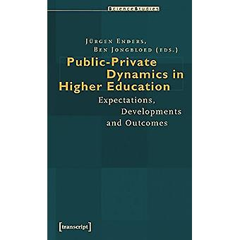 Public-Private Dynamics in Higher Education - Expectations - Developme