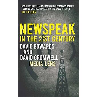 NEWSPEAK in the 21st Century by Edwards Cromwell
