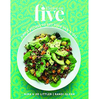 Thrive on Five by Nina Littler - 9781849495875 Book