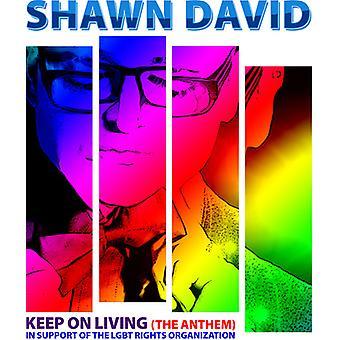 Shawn David - Keep on Living (Anthem) USA import