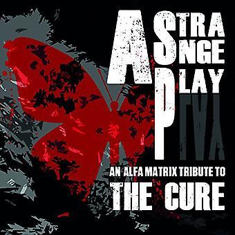 Forskellige kunstner - Alfa Matrix hyldest til Cure [CD] USA importen