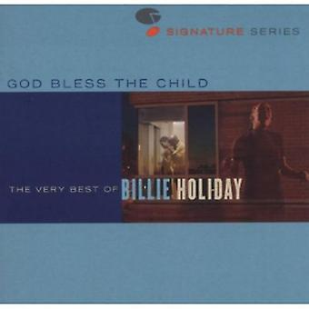 Billie Holiday - Dio Bless the Child: importazione USA molto migliori di Billie Holiday [CD]