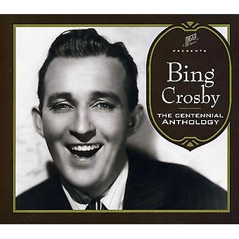 Bing Crosby - Centennial antologi [CD] USA import