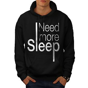 Need More Sleep Men BlackHoodie | Wellcoda