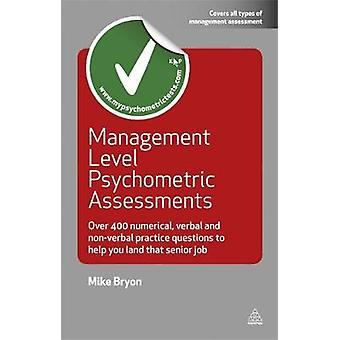 Management Level Psychometric Assessments by Mike Bryon