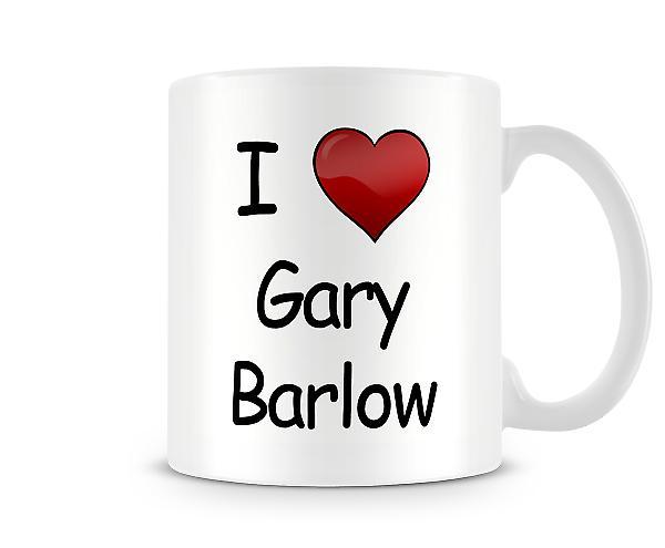 Ich liebe Gary Barlow bedruckte Becher
