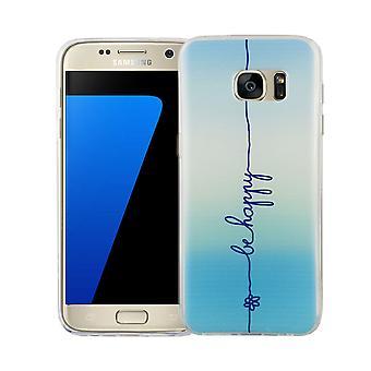 Handy Hülle für Samsung Galaxy S7 Cover Case Schutz Tasche Motiv Slim Silikon TPU Schriftzug Be Happy Blau