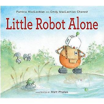Petit Robot seul par petit Robot seul - 9780544442801 livre