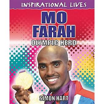 Mo Farah - Olympic Hero by Simon Hart - 9780750283687 Book