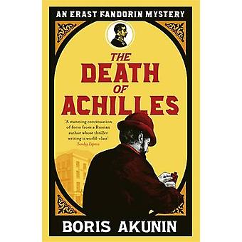 The Death of Achilles by Boris Akunin - 9780753820971 Book