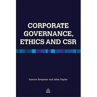 Corporate Governance Ethics and CSR by Justine Simpson - John R. Tayl
