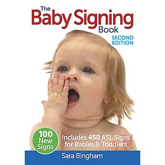 The Baby Signing Book - Includes 450 ASL Signs for Babies & Toddlers (