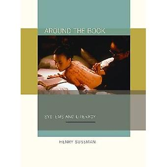 Around the Book - Systems and Literacy by Henry Sussman - 978082323284