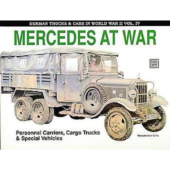 Tyske lastbiler & biler i WWII - Mercedes i krig - bind 4 af Reinhard F