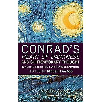 Conrad's Heart of Darkness and Contemporary Thought - Revisiting the H
