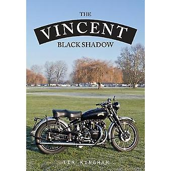 The Vincent Black Shadow - 9781445667225 Book