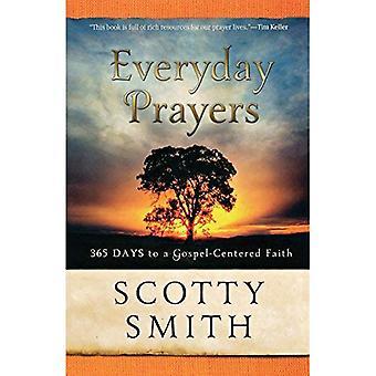 Dagliga böner för en transformerad liv: 365 dagar riktade tro