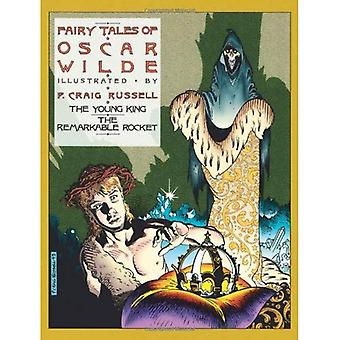 The Fairy Tales of Oscar Wilde: Young King AND The Remarkable Rocket v. 2