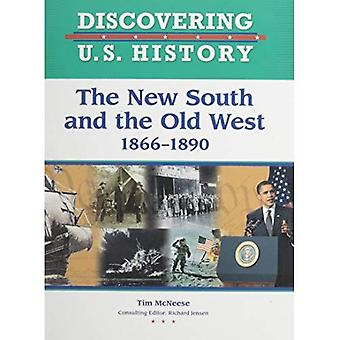 Le nouveau Sud et l'ouest vieux 1865-1890 (découverte histoire des États-Unis)