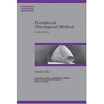 Postliberal Theological Method: A Critical Study