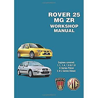Rover 25 & Mg Zr Workshop Manual: Owners Manual