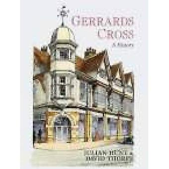 Gerrards Cross: A History