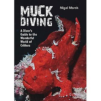 Muck dykning (Inbunden)