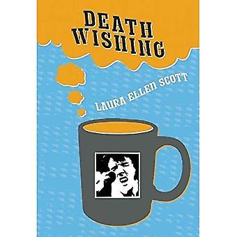 Death Wishing