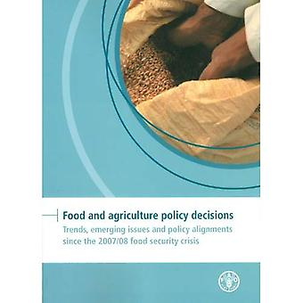 Food and Agriculture Policy Decisions (FAPDA): Trends, Emerging Issues and Policy Alignments since 2007/08 Food...