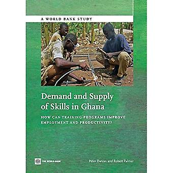 Demand and Supply of Skills in Ghana: How Can Training Programs Improve Employment and Productivity?� (World Bank Studies)