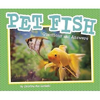 Sällskapsdjur fisk: Frågor och svar (Pebble Plus: Pet-frågor och svar)