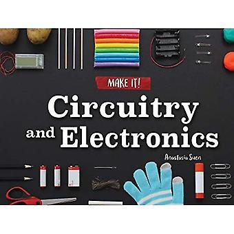 Circuitry and Electronics (Make It!)