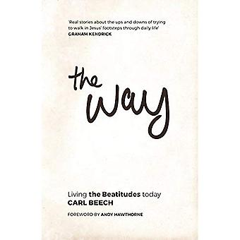 The Way: Living the Beatitudes Today