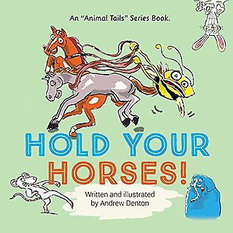 Monter sur ses grands chevaux! (Queues d'animaux)