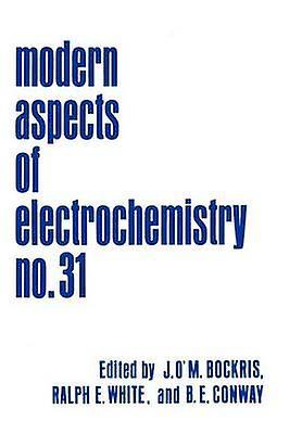 Modern Aspects of Electrochemistry by Bockris & John OM.
