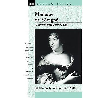 Madame de Sévigné par Ojala & Jeanne A.