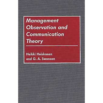 Management Observation and Communication Theory by Heiskanen & Heikki