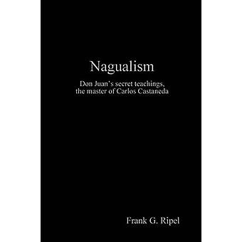 Nagualism by Ripel & Frank G.