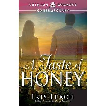 A Taste of Honey by Leach & Iris