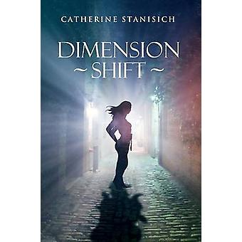 Dimension Shift by Stanisich & Catherine