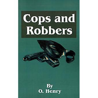 O. Henrys Cops en rovers door Henry & O.