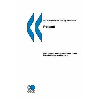 OECD Reviews of Tertiary Education Poland by OECD & Oliver FULTON & Paulo SANTIAGO & Ch