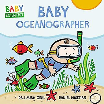 Baby Oceanographer (Baby Scientist) [Board book]