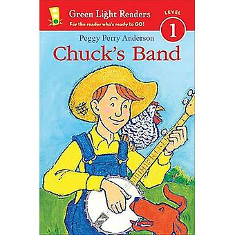 Chuck's Band by Peggy Perry Anderson - 9780544926202 Book