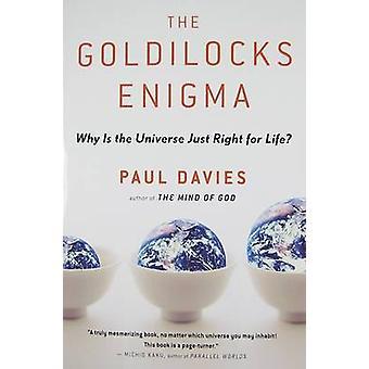 The Goldilocks Enigma-Warum ist das Universum nur recht für das Leben? Mit Pa